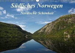 SüdlichesNorwegen Nordische Schönheit (Wandkalender 2018 DIN A3 quer) von Schuhr,  Torsten
