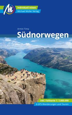 Südnorwegen Reiseführer Michael Müller Verlag von Tima,  Armin
