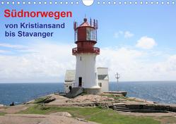 Südnorwegen – von Kristiansand bis Stavanger (Wandkalender 2021 DIN A4 quer) von Brunhilde Kesting,  Margarete