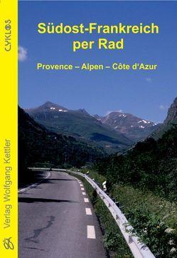 Südost-Frankreich per Rad von Pfeiffer,  Jalda, Pfeiffer,  Stefan