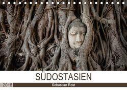 SÜDOSTASIEN (Tischkalender 2018 DIN A5 quer) von Rost,  Sebastian