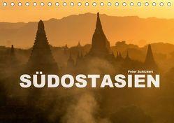 Südostasien (Tischkalender 2018 DIN A5 quer) von Schickert,  Peter