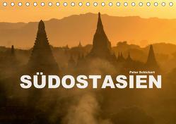 Südostasien (Tischkalender 2020 DIN A5 quer) von Schickert,  Peter