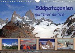 """Südpatagonien – das """"Ende"""" der Welt (Wandkalender 2019 DIN A4 quer) von Albicker,  Gerhard"""