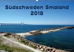 Südschweden Smaland 2018 (Wandkalender 2018 DIN A2 quer) von Jerneinzick,  Doris