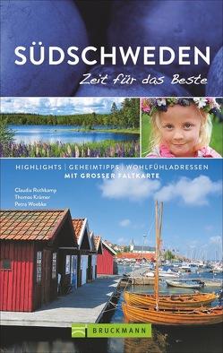 Südschweden – Zeit für das Beste von Krämer,  Thomas, Rothkamp,  Claudia, Woebke,  Petra