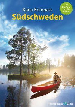 Kanu Kompass Südschweden von Kettler,  Thomas, Nehrhoff von Holderberg,  Björn