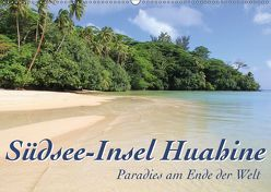Südsee-Insel Huahine – Paradies am Ende der Welt (Wandkalender 2019 DIN A2 quer) von Thiem-Eberitsch,  Jana