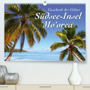 Südsee-Insel Mo'orea (Premium, hochwertiger DIN A2 Wandkalender 2021, Kunstdruck in Hochglanz) von Thiem-Eberitsch,  Jana