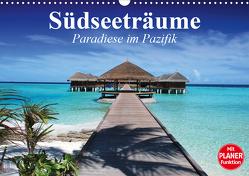 Südseeträume. Paradiese im Pazifik (Wandkalender 2021 DIN A3 quer) von Stanzer,  Elisabeth