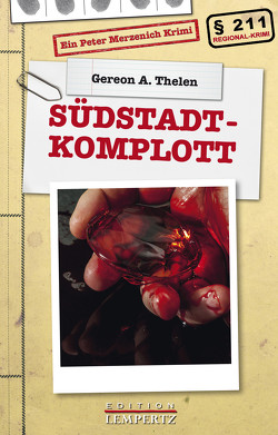 Südstadt-Komplott von Thelen,  Gereon A.
