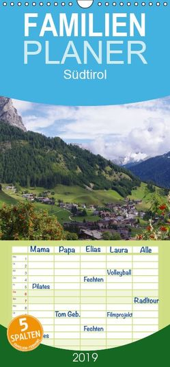Südtirol 2019 – Familienplaner hoch (Wandkalender 2019 , 21 cm x 45 cm, hoch) von Seidel,  Thilo