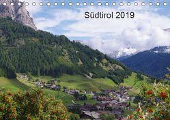 Südtirol 2019 (Tischkalender 2019 DIN A5 quer) von Seidel,  Thilo