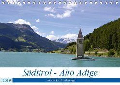 Südtirol – Alto Adige …macht Lust auf Berge (Tischkalender 2019 DIN A5 quer) von Rickey.de