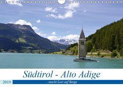 Südtirol – Alto Adige …macht Lust auf Berge (Wandkalender 2019 DIN A4 quer) von Rickey.de