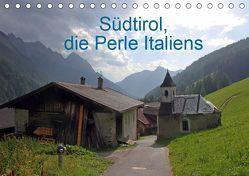 Südtirol, die Perle Italiens (Tischkalender 2019 DIN A5 quer) von Albicker,  Gerhard