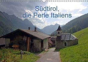 Südtirol, die Perle Italiens (Wandkalender 2018 DIN A3 quer) von Albicker,  Gerhard
