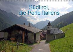 Südtirol, die Perle Italiens (Wandkalender 2019 DIN A3 quer) von Albicker,  Gerhard