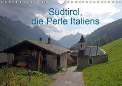 Südtirol, die Perle Italiens (Wandkalender 2019 DIN A4 quer) von Albicker,  Gerhard