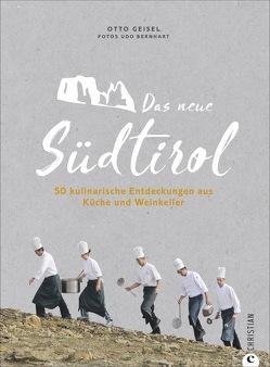 Das neue Südtirol von Bernhart,  Udo, Geisel,  Otto