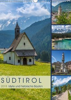 SÜDTIROL Idylle und historische Bauten (Wandkalender 2018 DIN A3 hoch) von Viola,  Melanie