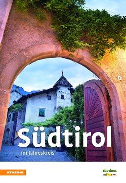 Südtirol im Jahreskreis 2018 von Athesia.Tappeiner.Verlag