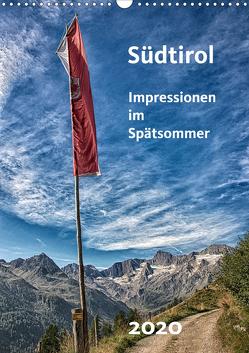 Südtirol – Impressionen im Spätsommer (Wandkalender 2020 DIN A3 hoch) von Bomhoff,  Gerhard