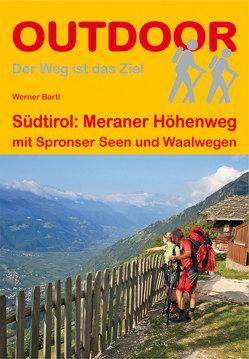 Südtirol: Meraner Höhenweg von Bartl,  Werner