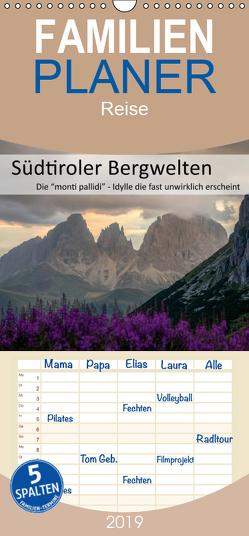 Südtiroler Bergwelten – Die monti pallidi, Idylle die fast unwirklich erscheint – Familienplaner hoch (Wandkalender 2019 , 21 cm x 45 cm, hoch) von Weber,  Götz