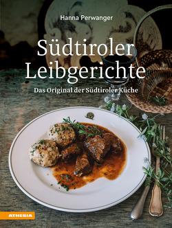 Südtiroler Leibgerichte von Perwanger,  Hanna, Perwanger,  Sepp