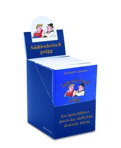 Südtirolerisch gsagg (10er Box) von Demetz,  Hanspeter