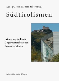 Südtirolismen von Grote,  Georg, Siller,  Barbara