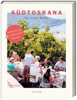 Südtoskana – Die echte Küche von Bamford,  Lauren, Davies,  Emiko, Panzacchi,  Cornelia