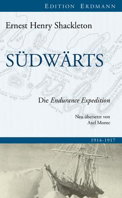 Südwärts von Monte,  Axel, Shackleton,  Ernest Henry