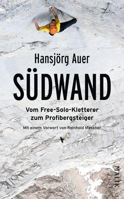 Südwand von Auer,  Hansjörg, Messner,  Reinhold