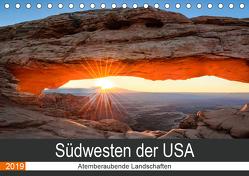 Südwesten der USA – Atemberaubende Landschaften (Tischkalender 2019 DIN A5 quer) von Hartmann,  Torsten