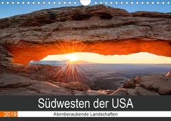Südwesten der USA – Atemberaubende Landschaften (Wandkalender 2019 DIN A4 quer) von Hartmann,  Torsten
