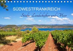 Südwestfrankreich – Städte, Landschaften und Meer (Tischkalender 2021 DIN A5 quer) von N.,  N.