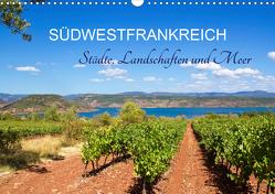 Südwestfrankreich – Städte, Landschaften und Meer (Wandkalender 2021 DIN A3 quer) von N.,  N.