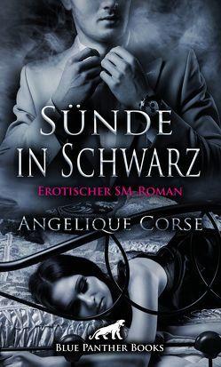 Sünde in Schwarz | Erotischer SM-Roman von Corse,  Angelique