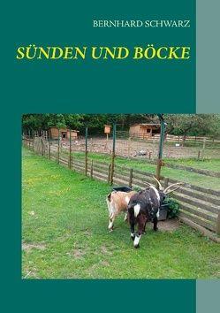 Sünden und Böcke von Schwarz,  Bernhard