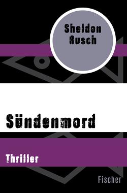 Sündenmord von Goga-Klinkenberg,  Susanne, Rusch,  Sheldon