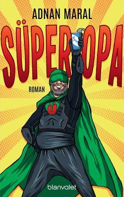 Süperopa von Maral,  Adnan