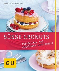 Süße Cronuts von Schirmaier-Huber,  Andrea