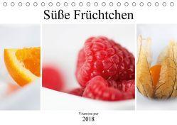 Süße Früchtchen – Vitamine pur (Tischkalender 2018 DIN A5 quer) von Kraetschmer,  Marion