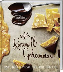 Süße Karamell-Geheimnisse von Aasum Hultberg,  Sara