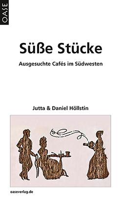 Süße Stücke von Höllstin,  Daniel, Höllstin,  Jutta