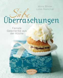 Süße Überraschungen von Binner,  Mona, Marschall,  Luisa