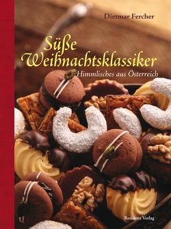 Süße Weihnachtsklassiker von Fercher,  Dietmar