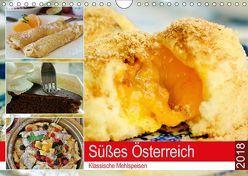 Süßes Österreich. Klassische Mehlspeisen (Wandkalender 2018 DIN A4 quer) von Hurley,  Rose